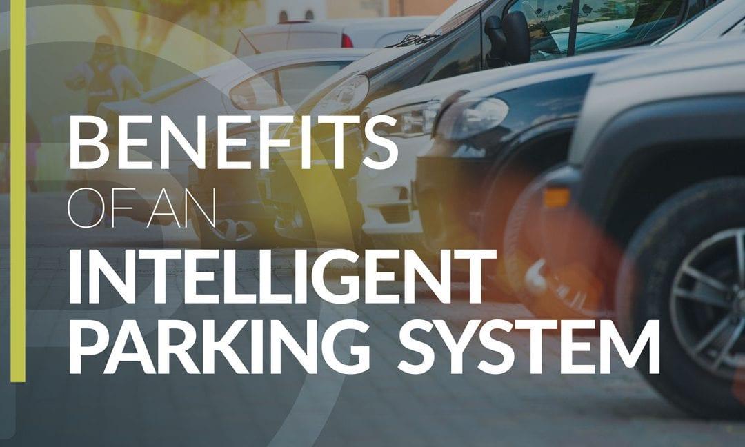 Infographic – Benefits of Intelligent Parking